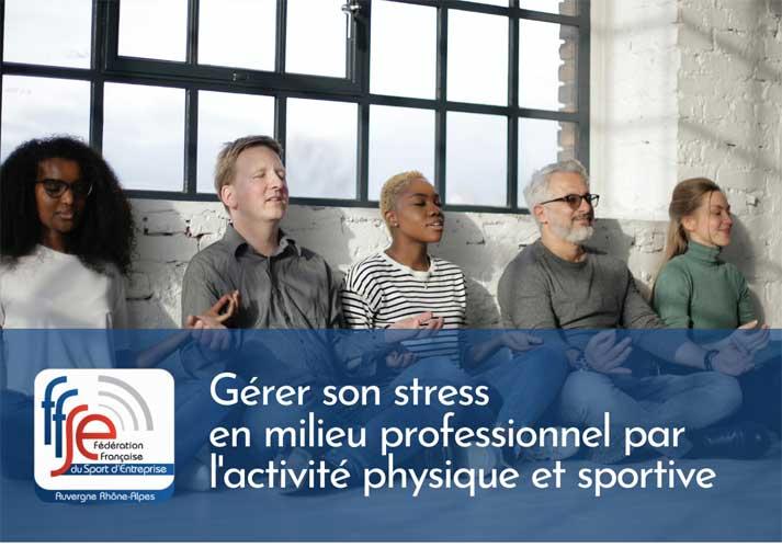 Gérer son stress en milieu professionnel par l'activité physique et sportive