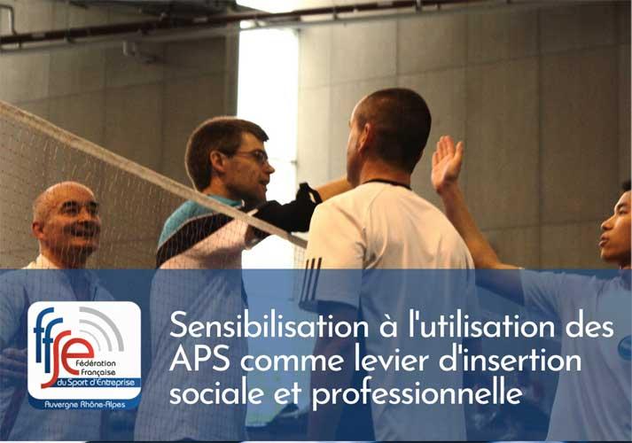 Sensibilisation à l'utilisation des APS comme levier d'insertion sociale et professionnelle